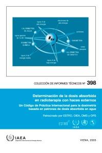 Portada del Código de Práctica Internacional para la dosimetría basada en patrones de dosis absorbida en agua publicado por el Organismo Internacional de Energía Atómica.